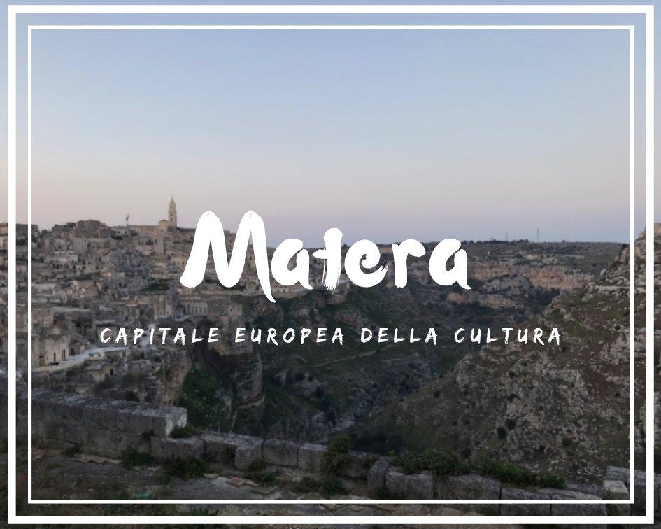 Matera Capitale Europea della Cultura cosa vedere