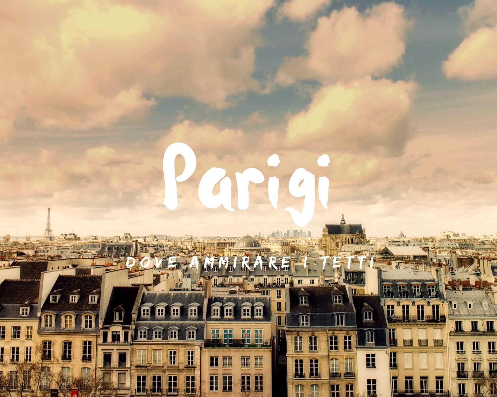 dove ammirare i tetti di Parigi