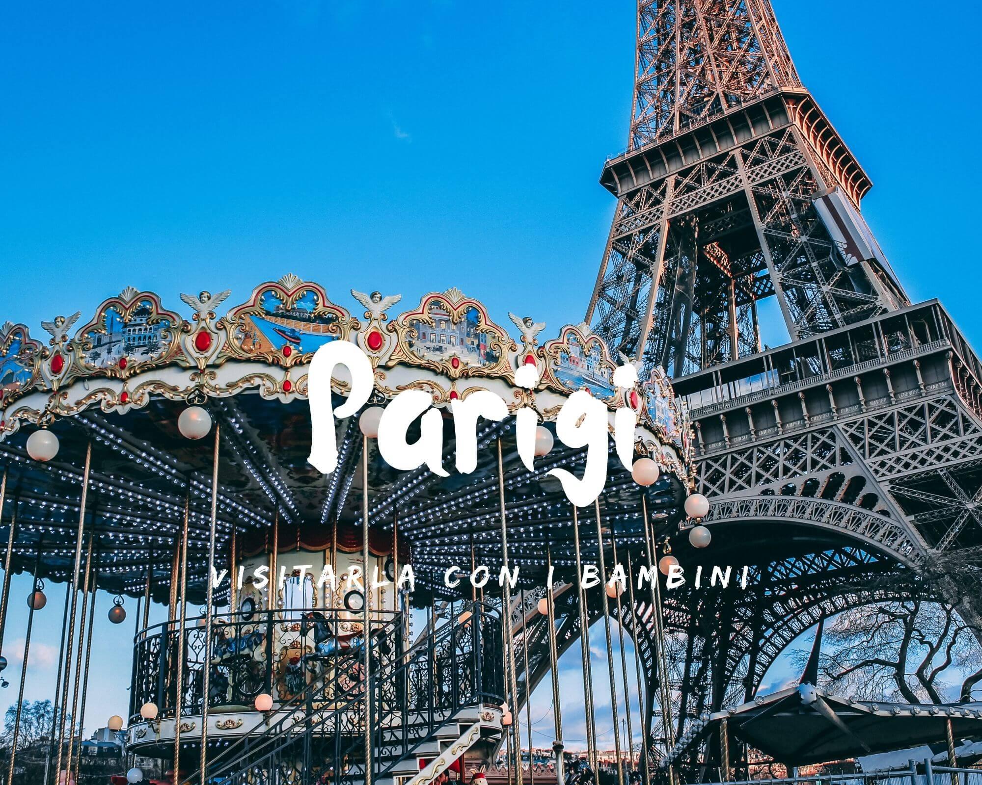 Dove portare i bambini a Parigi in un viaggio in famiglia
