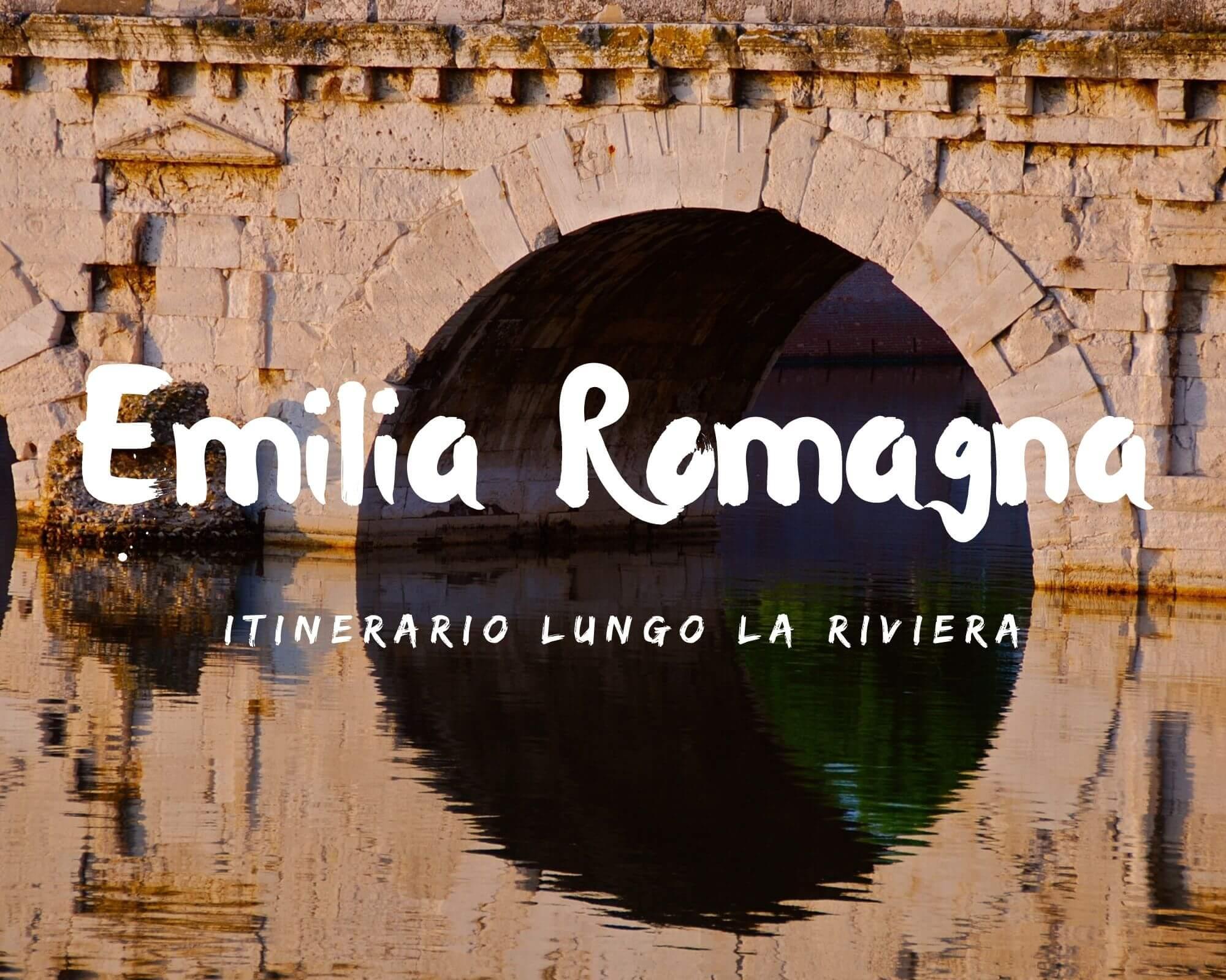 Itinerari in Emilia Romagna