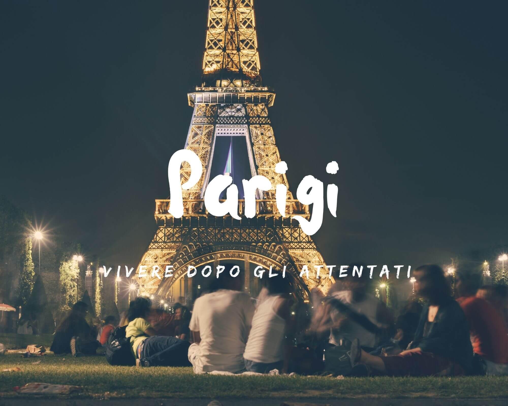 Vivere a Parigi dopo gli attentati