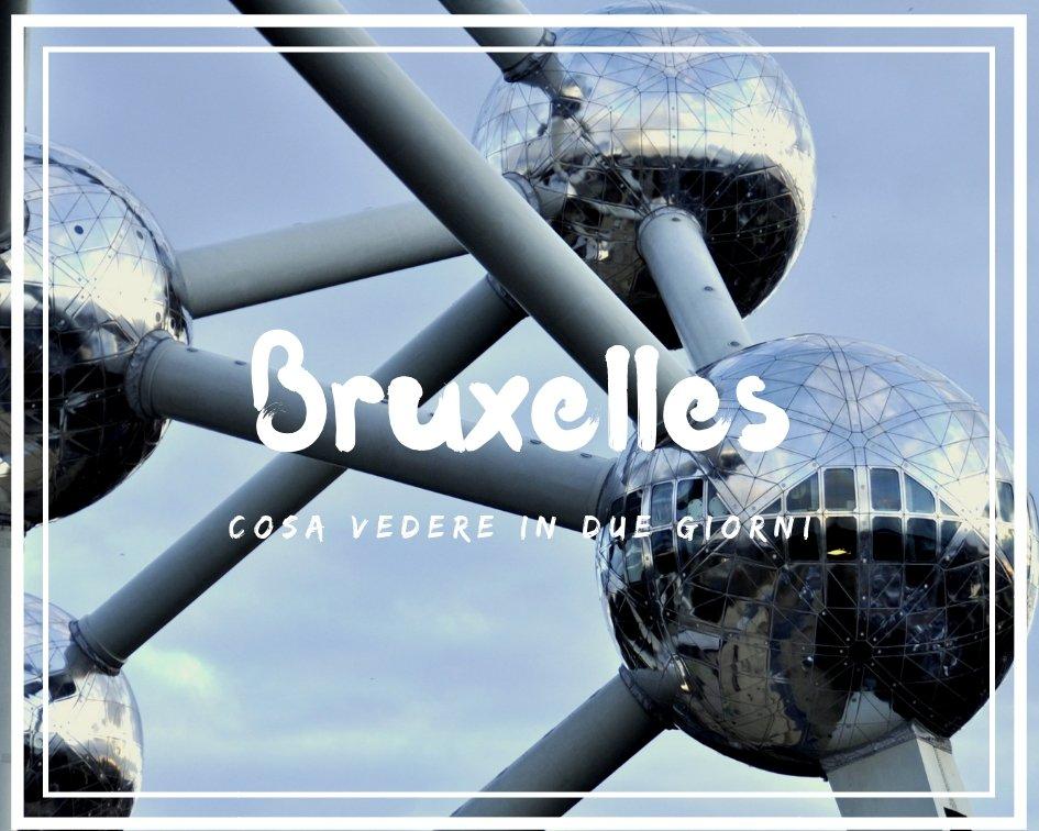 Cosa vedere a Bruxelles in due giorni