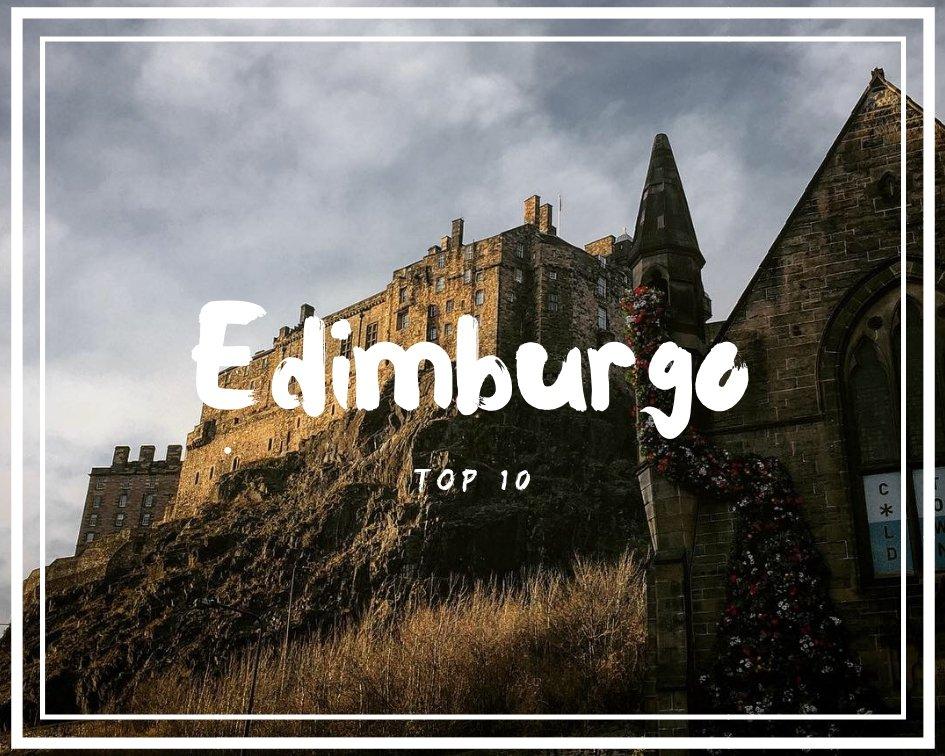 10 cose da fare da Edimburgo
